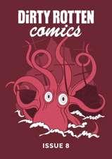 Dirty Rotten Comics #8 (British Comics Anthology)