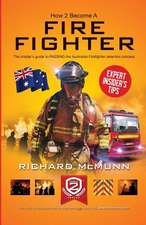 How to Become an Australian Firefighter