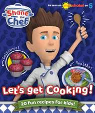 the Chef, S: Shane the Chef