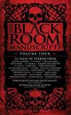 Black Room Manuscripts Volume Four