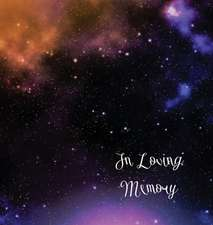 Stars, In Loving Memory Funeral Guest Book, Wake, Loss, Memorial Service, Love, Condolence Book, Funeral Home, Church, Thoughts and In Memory Guest Book (Hardback)