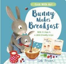 Bunny Makes Breakfast