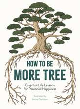 Davidson, A: How to Be More Tree
