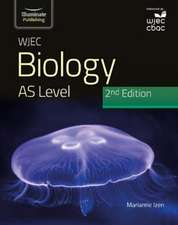 WJEC Biology for AS Level Student Book: 2nd Edition