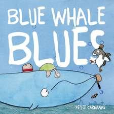 Carnavas, P: Blue Whale Blues