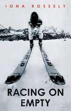 Racing on Empty