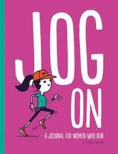 Jog on: A Journal for Women Who Run