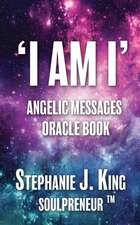 I AM I Angelic Messages Oracle Book