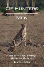 Of Hunters and Men