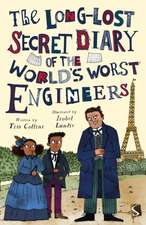 Long-Lost Secret Diary of the World's Worst Engineers