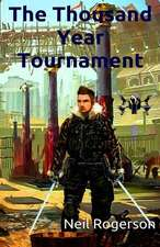 The Thousand Year Tournament