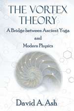 The Vortex Theory