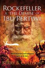 Rockefeller & The Demise Of Ibu Pertiwi