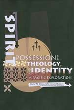 Spirit Possession, Theology and Identity: A Pacific Exploration