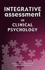 Integrative Assessment in Clinical Psychology