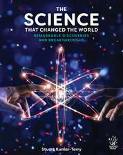The Science That Changed the World