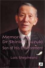Memories of Dr Shinichi Suzuki