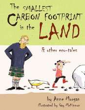 The Smallest Carbon Footprint in the Land & Other Eco-Tales