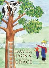 David, Jack and the Rescue of Grace