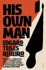 Ribeiro, E: His Own Man