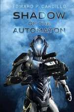 Shadow of the Automaton:  Book 3