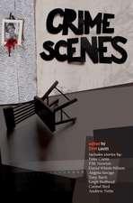 Crime Scenes: Stories