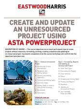Create and Update an Unresourced Project Using Asta Powerproject