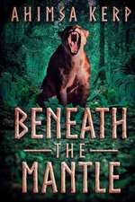 Beneath the Mantle:  Beyond the Gates