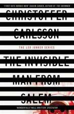 Carlsson, C: The Invisible Man from Salem