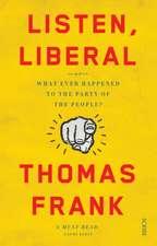 Frank, T: Listen, Liberal