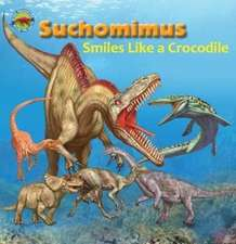 Dreaming, T: Suchomimus smiles like a Crocodile