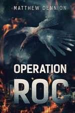 Operation R.O.C