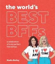 The World's Best Bffs