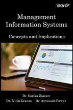 Management Information Systems: Concepts and Implications
