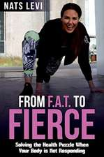 FROM F.A.T. to FIERCE