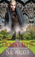 Cronin's Key IV