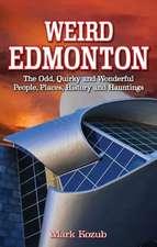 Weird Edmonton