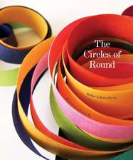 The Circles Of Round