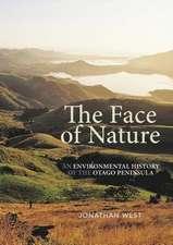 Face of Nature: An Environmental History of the Otago Peninsula
