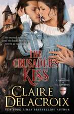The Crusader's Kiss:  The Champions of Saint Euphemia