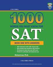 Columbia 1000 Words You Must Know for SAT:  Book One with Answers