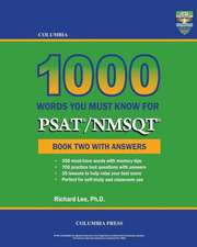 Columbia 1000 Words You Must Know for PSAT/NMSQT:  Book Two with Answers
