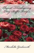 Elegant Thanksgiving Day Buffet Recipes