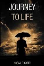 Journey to Life