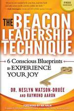 The Beacon Leadership Technique