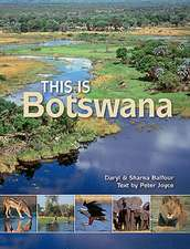 This Is Botswana:  In Celebration of a Great Life