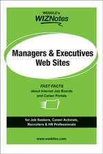 Weddle's Wiznotes - Managers & Executives Web Sites