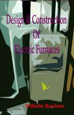 Design & Construction of Electric Furnaces