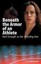Beneath the Armor of an Athlete
