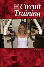 Save Time with Circuit Training